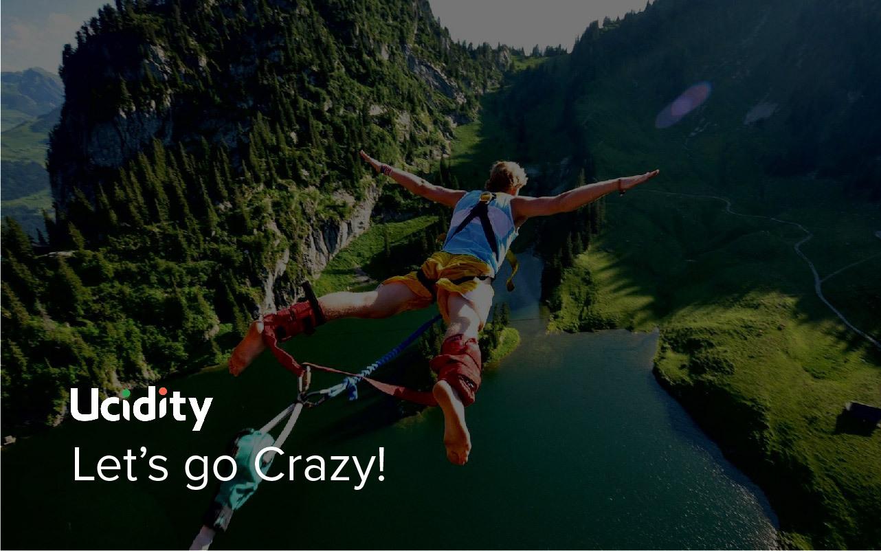 Let's do something crazy