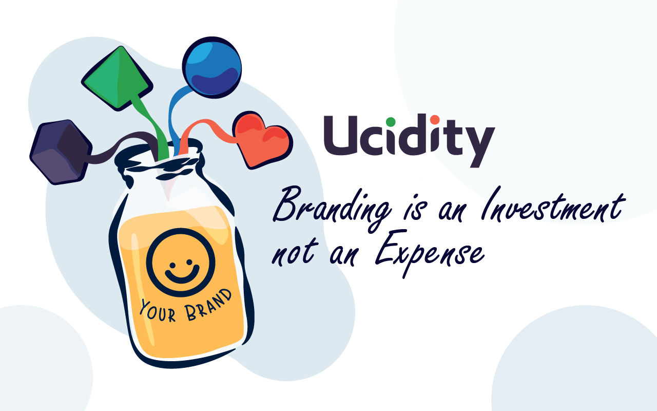 Branding is an Investment not an Expense